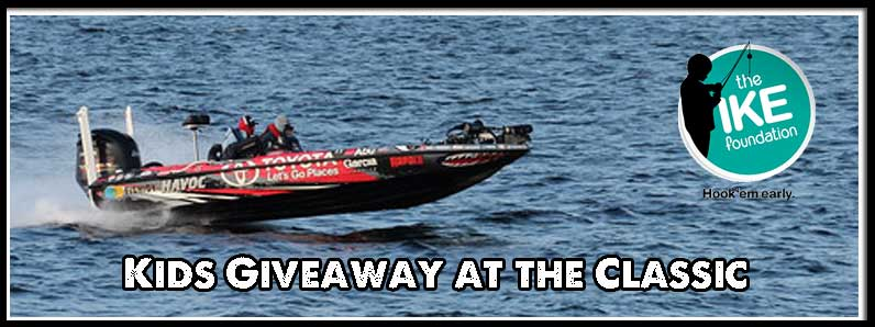 The Ike Foundation Giveaway for Kids at the Bassmaster Classic
