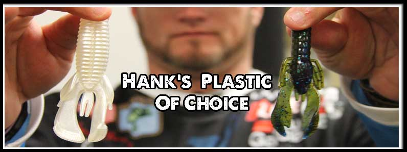 Hank's Plastic of Choice