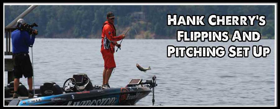 Hank Cherry's Flipping and Pitching Set Up