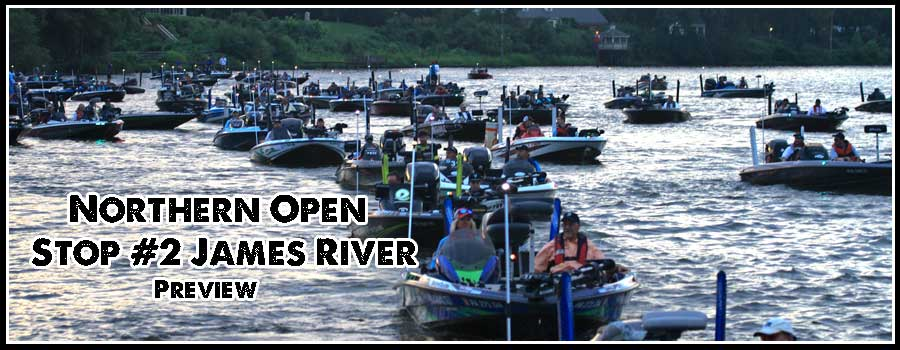 Northern Open #2 James River Preview