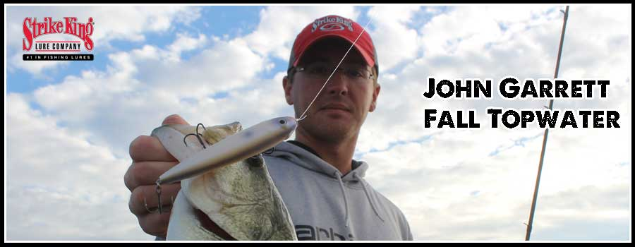 Fall Topwater with John Garrett
