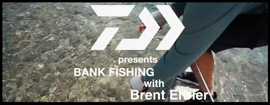 Brent Ehrler : Bank Fishing 101