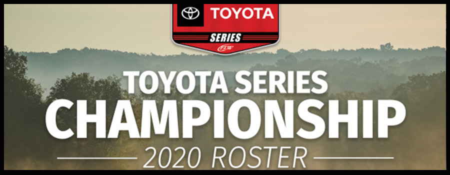 2020 Toyota Series Championship Roster