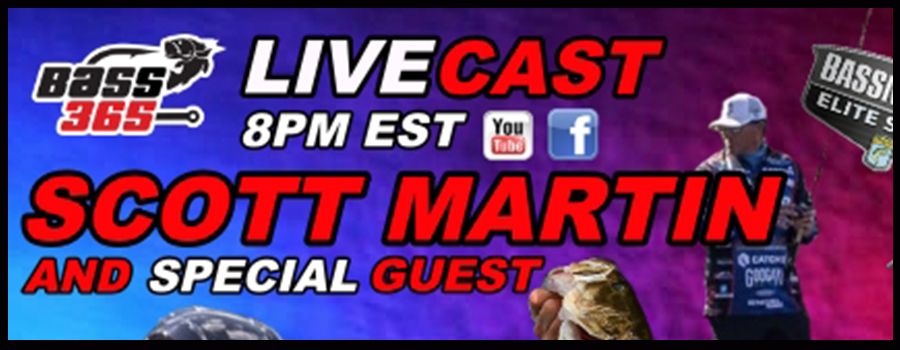 Bass Fishing LEGACY – SCOTT MARTIN and Special Guest | Bass 365 LIVECAST